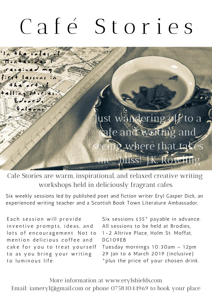 Poster for Café Stories: creative writing workshops held in cafés in Moffat, Dumfries & Galloway, Scotland