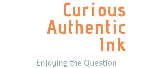 Curious-Authentic Ink